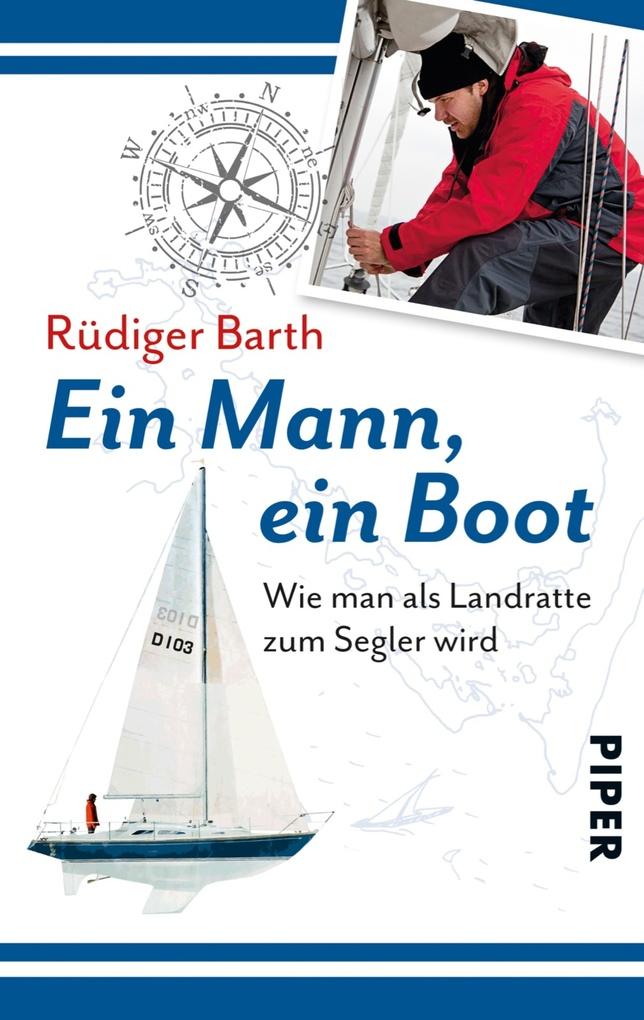 Ein Mann, ein Boot als eBook von Rüdiger Barth