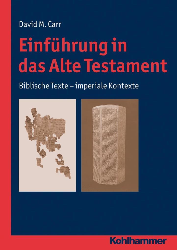 Einführung in das Alte Testament als Buch von David M Carr
