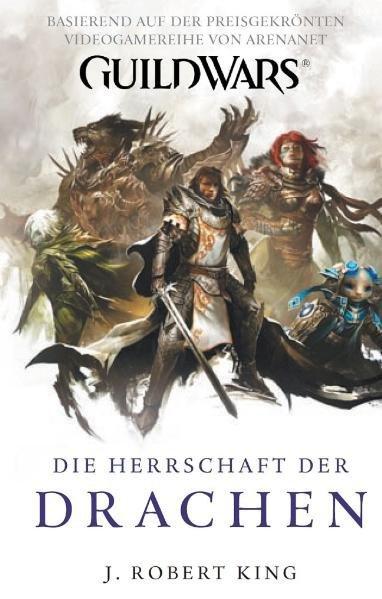 Guild Wars 02. Die Herrschaft der Drachen als B...