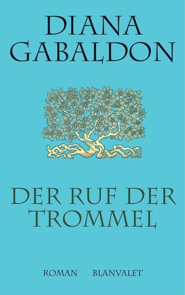 Der Ruf der Trommel als eBook von Diana Gabaldon