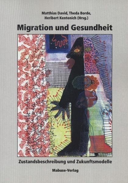 Migration und Gesundheit als Buch von