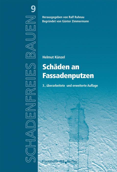 Schäden an Fassadenputzen als Buch von Helmut K...