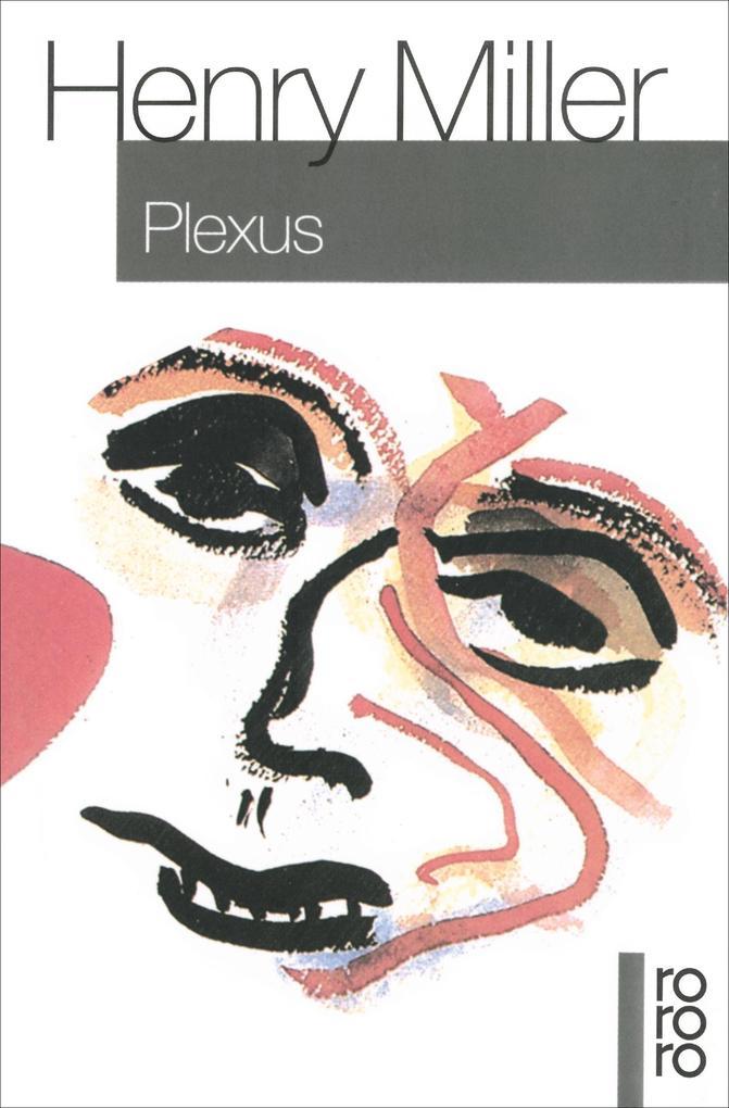 Plexus als Taschenbuch von Henry Miller