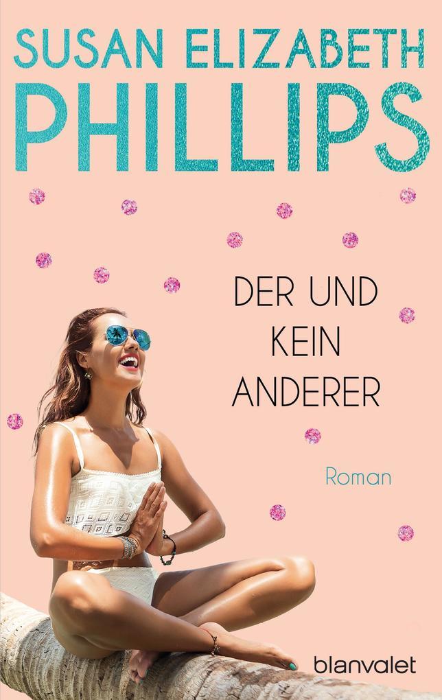 Der und kein anderer als eBook von Susan Elizabeth Phillips