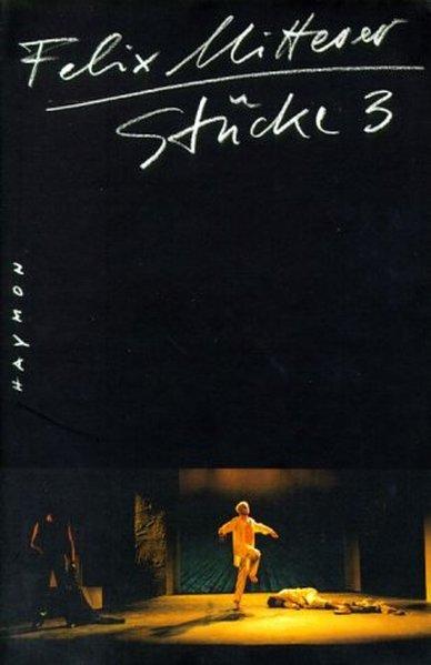 Stücke 3 als Buch von Felix Mitterer
