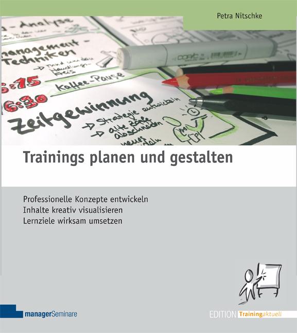 Trainings planen und gestalten als Buch von Petra Nitschke