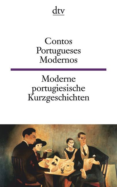 Contos Portugueses Modernos - Moderne portugiesische Kurzgeschichten als Taschenbuch von