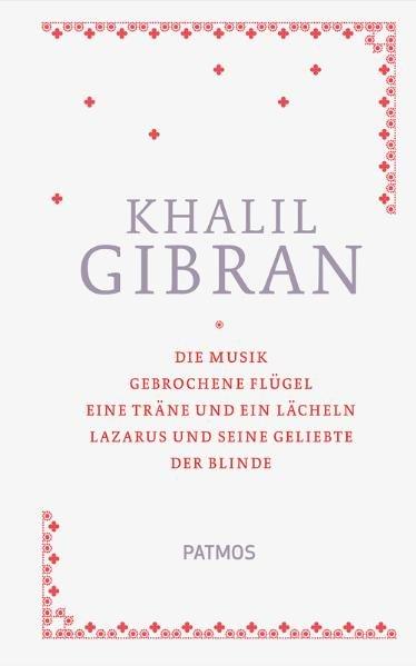 Sämtliche Werke Band 1 als Buch von Kahlil Gibran