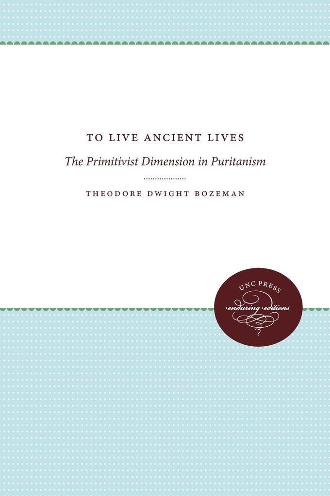 To Live Ancient Lives als Taschenbuch von Theod...