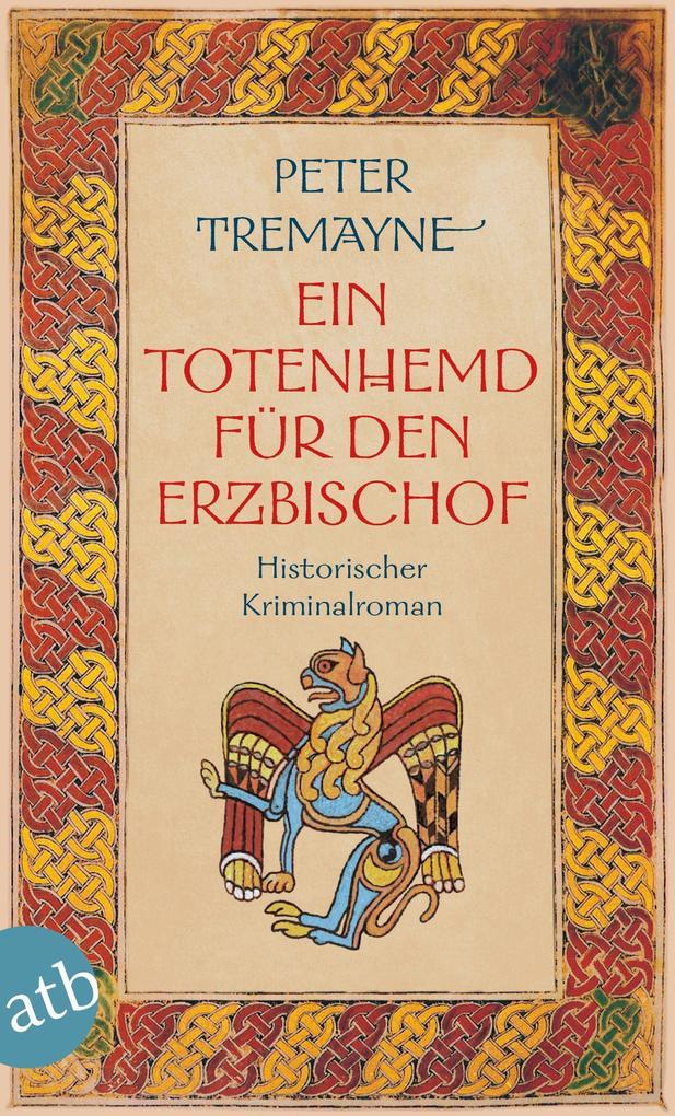 Ein Totenhemd für den Erzbischof als eBook von Peter Tremayne