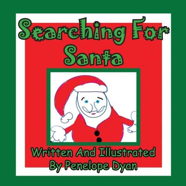 Searching For Santa als Taschenbuch von Penelop...