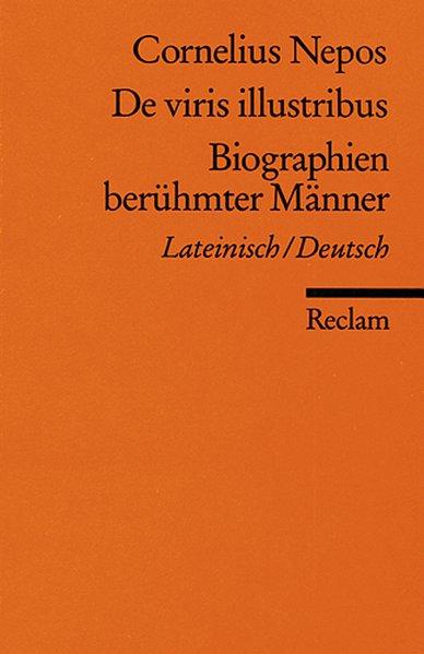 De viris illustribus / Biographien berühmter Männer als Taschenbuch von Cornelius Nepos