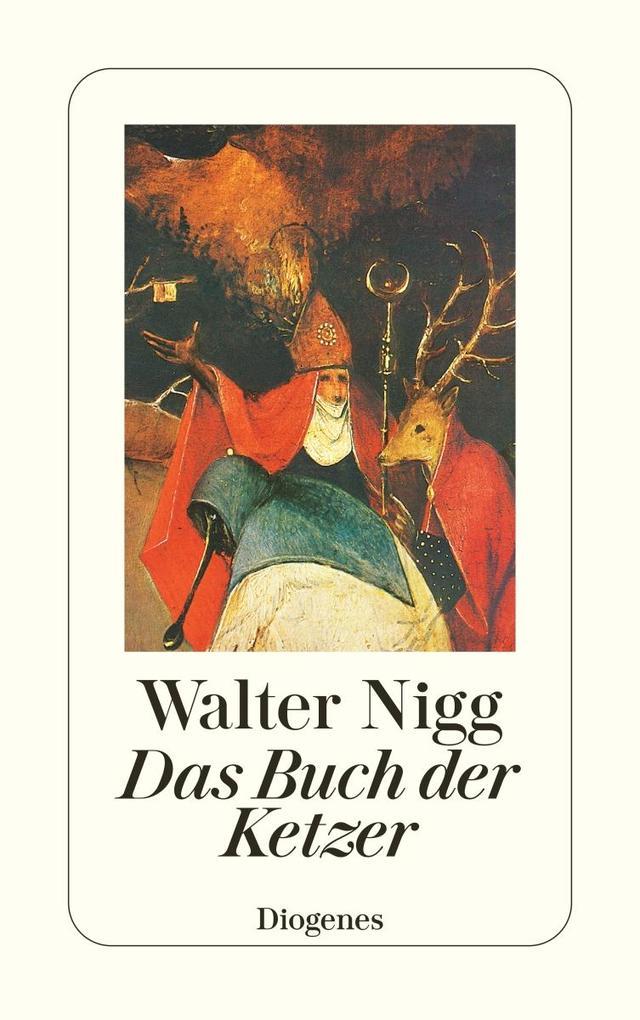 Das Buch der Ketzer als Taschenbuch von Walter Nigg