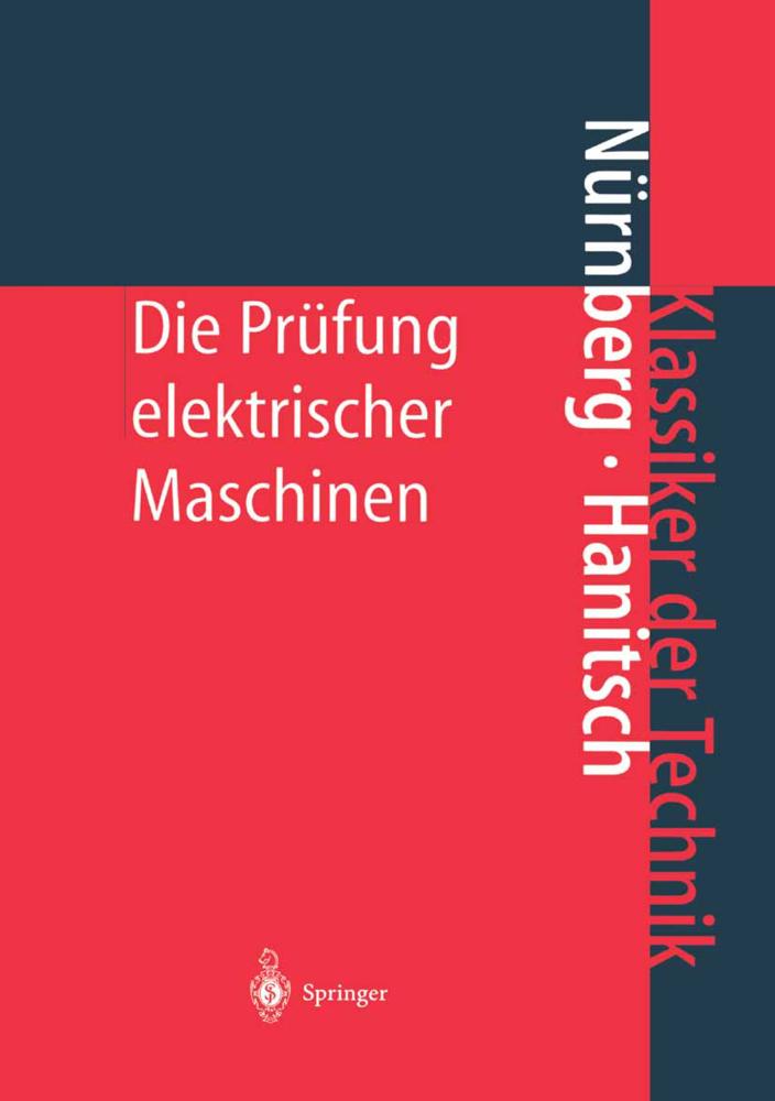 Die Prüfung elektrischer Maschinen als Buch von Werner Nürnberg, Rolf Hanitsch
