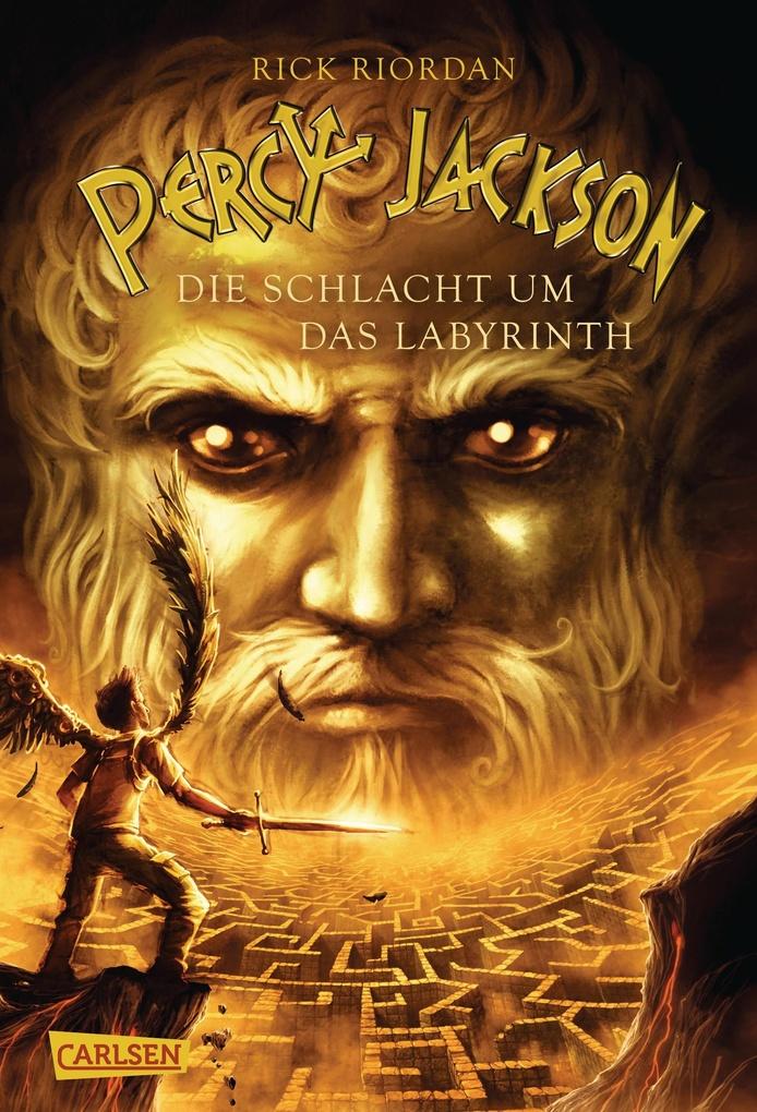 Percy Jackson 04. Die Schlacht um das Labyrinth als eBook von Rick Riordan