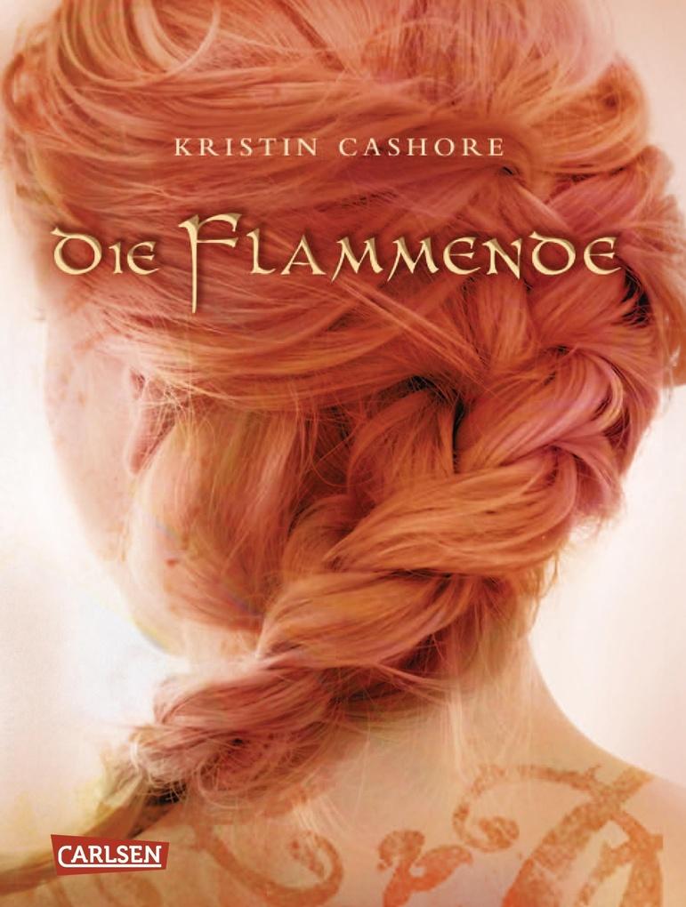 Die Flammende (Die sieben Königreiche 2) als eBook von Kristin Cashore