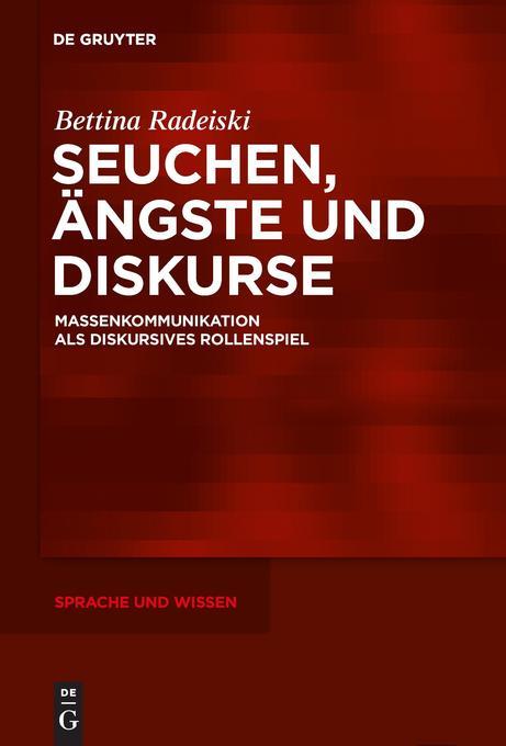 Seuchen, Ängste und Diskurse als Buch von Bettina Radeiski