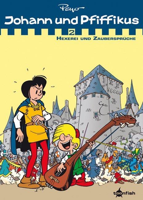 Johann & Pfiffikus 02. Hexerei und Zaubersprüche als Buch von Peyo