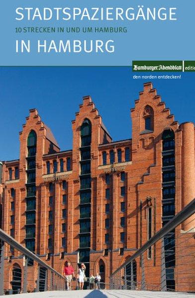 Stadtspaziergänge in Hamburg als Buch von Hamburger Abendblatt