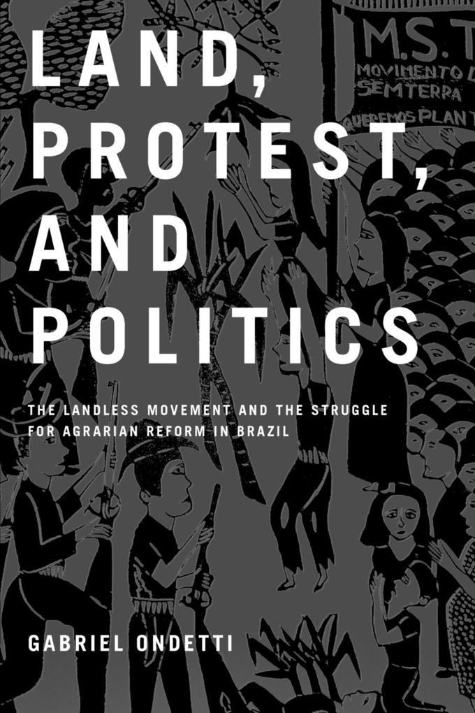 Land, Protest, and Politics als Taschenbuch von Gabriel Ondetti