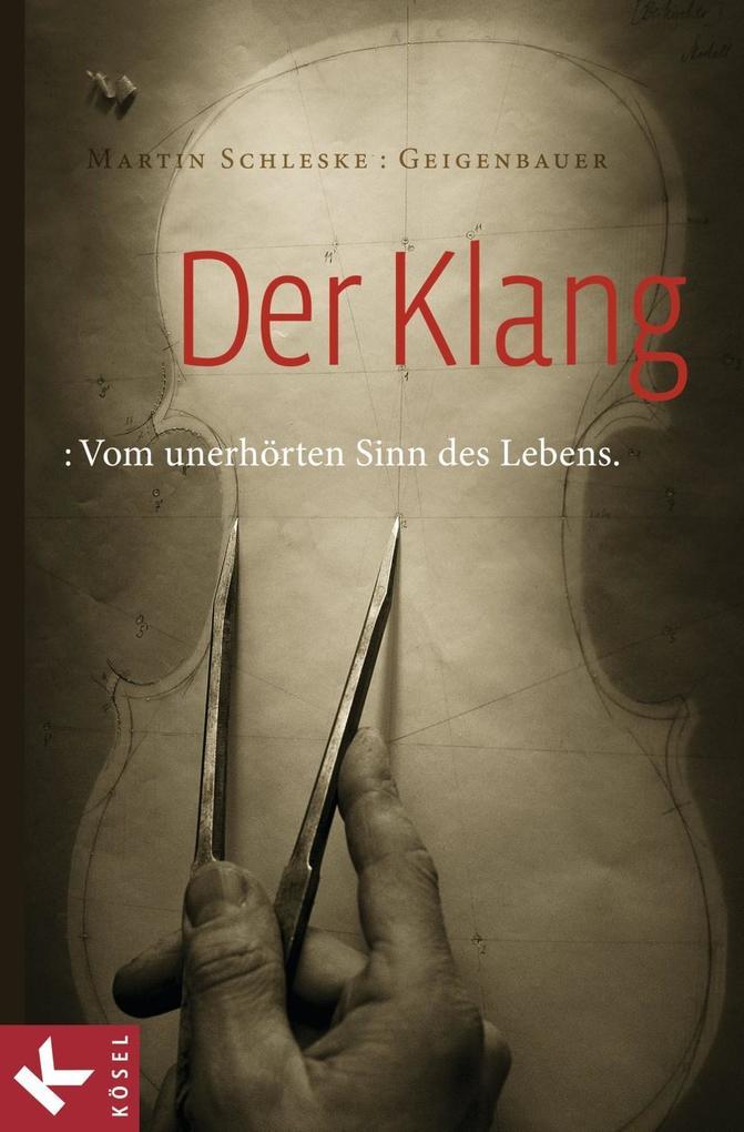 Der Klang als eBook von Martin Schleske
