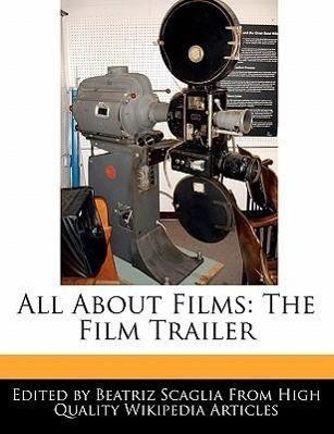 All about Films: The Film Trailer als Taschenbuch von Beatriz Scaglia
