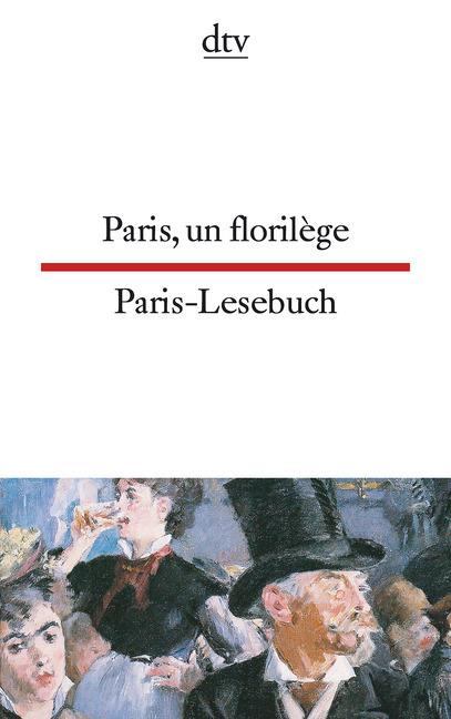 Paris-Lesebuch / Paris, un florilege als Taschenbuch von
