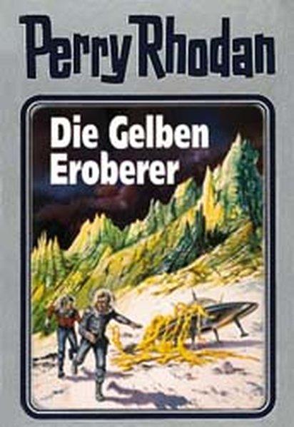 Perry Rhodan 58. Die Gelben Eroberer als Buch von