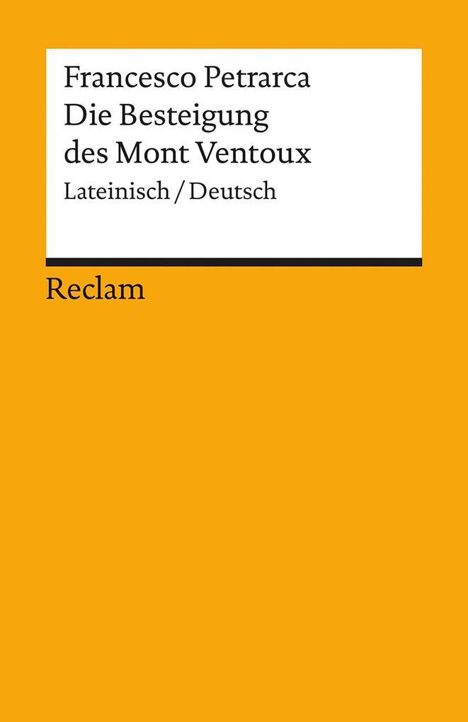 Die Besteigung des Mont Ventoux als Taschenbuch von Francesco Petrarca
