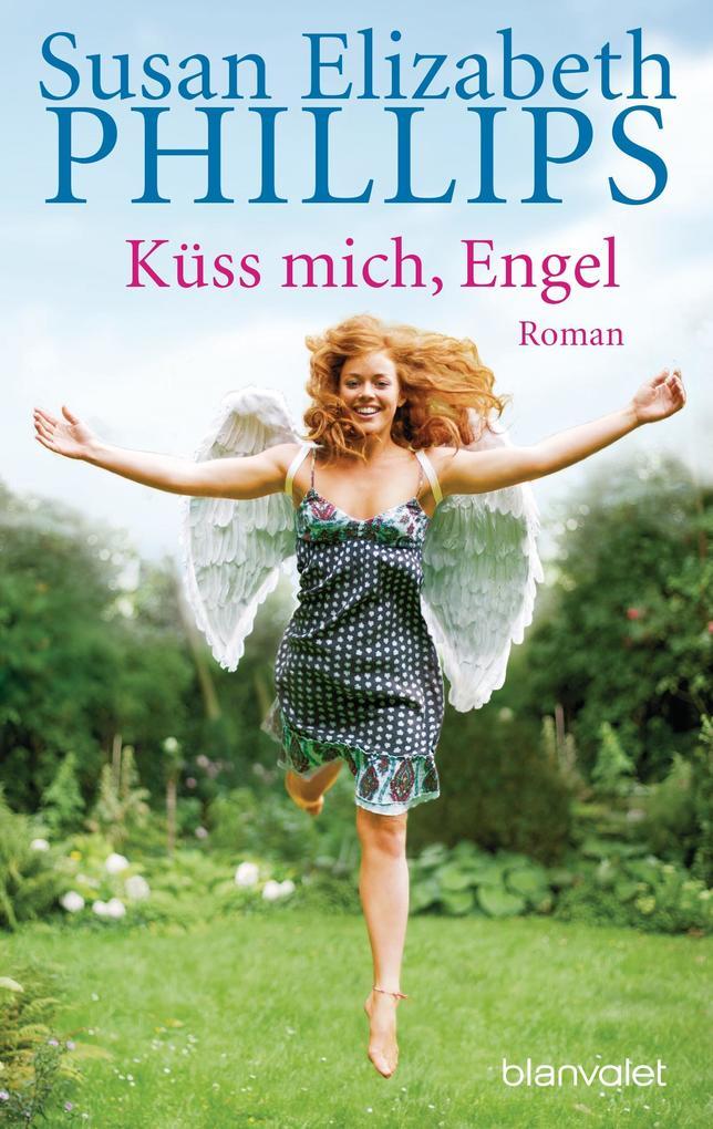 Küß mich, Engel als Taschenbuch von Susan Elizabeth Phillips