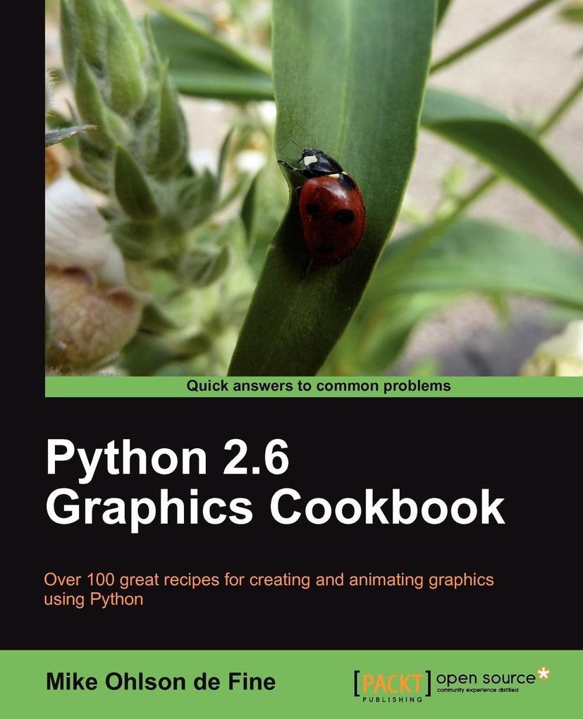Python 2.6 Graphics Cookbook als Taschenbuch vo...