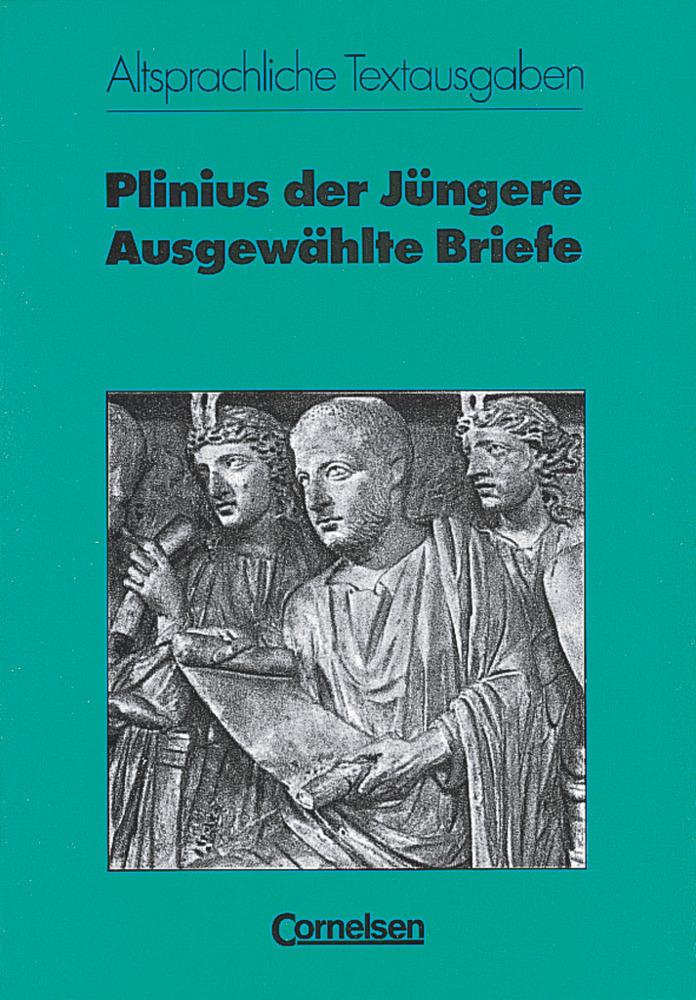 Ausgewählte Briefe als Buch von Gaius d. Jüngere Plinius Secundus