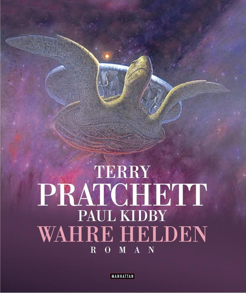 Wahre Helden als Buch von Terry Pratchett, Paul Kidby