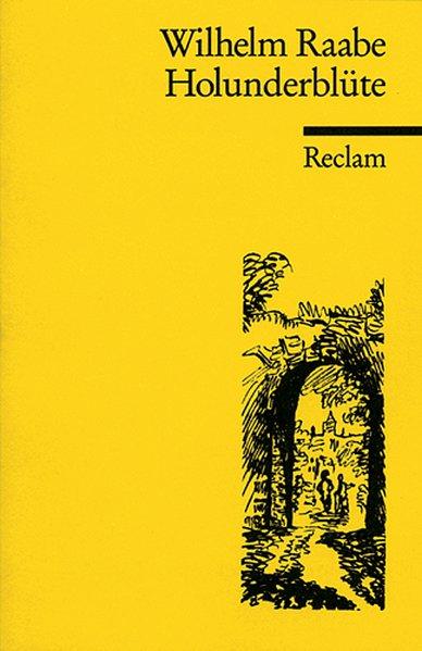 Holunderblüte als Taschenbuch von Wilhelm Raabe