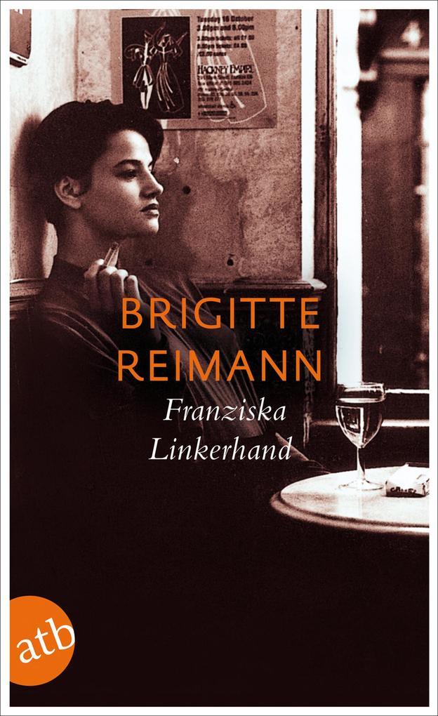 Franziska Linkerhand als Taschenbuch von Brigitte Reimann
