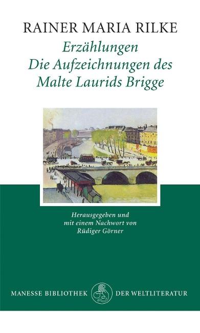 Erzählungen als Buch von Rainer Maria Rilke, Rüdiger Görner
