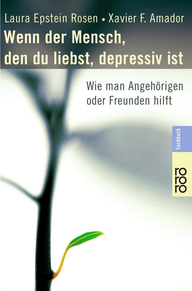 Wenn der Mensch, den du liebst, depressiv ist als Taschenbuch von Laura Epstein Rosen, Xavier Francisco Amador