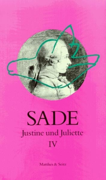 Justine und Juliette 04 als Buch von D. A. F. Marquis de Sade