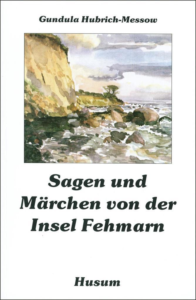 Sagen und Märchen von der Insel Fehmarn als Buc...