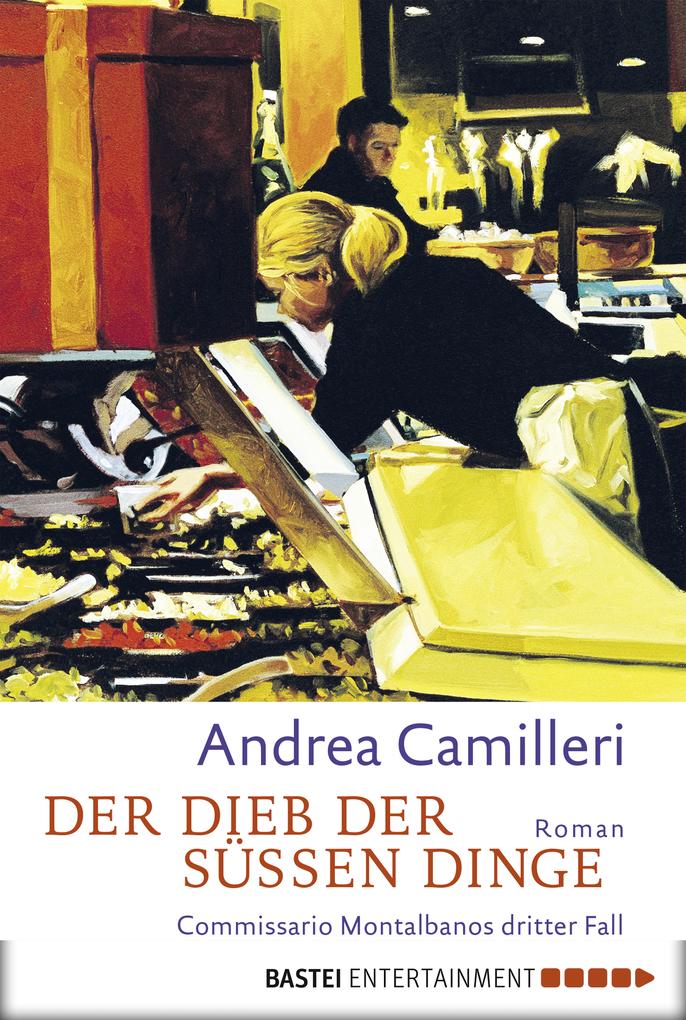 Der Dieb der süßen Dinge als eBook von Andrea Camilleri