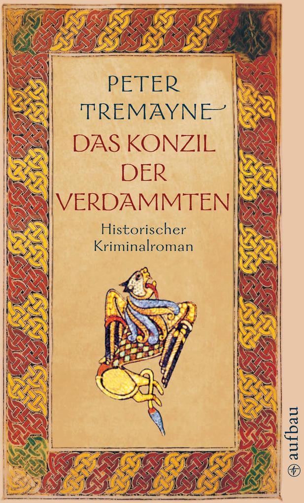Das Konzil der Verdammten als eBook von Peter Tremayne