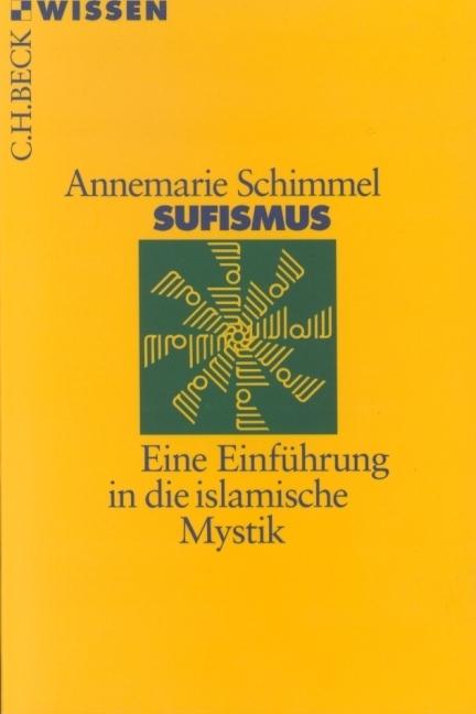 Sufismus als Taschenbuch von Annemarie Schimmel