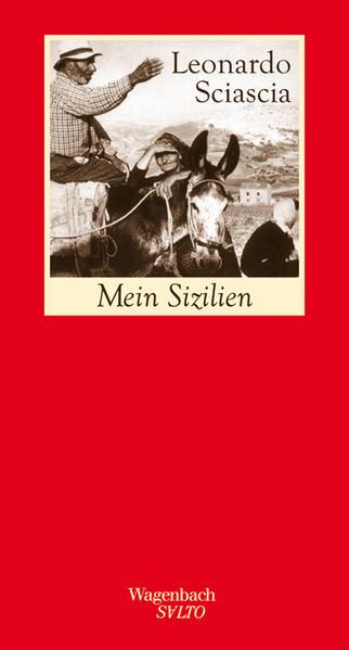 Mein Sizilien als Buch von Leonardo Sciascia