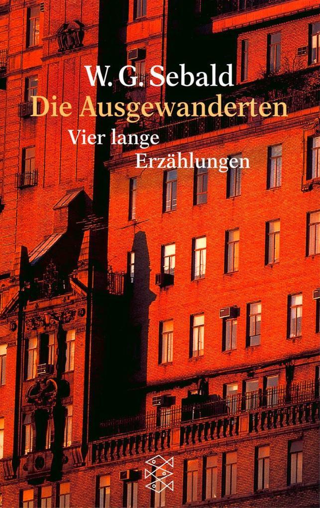 Die Ausgewanderten als Taschenbuch von Winfried G. Sebald