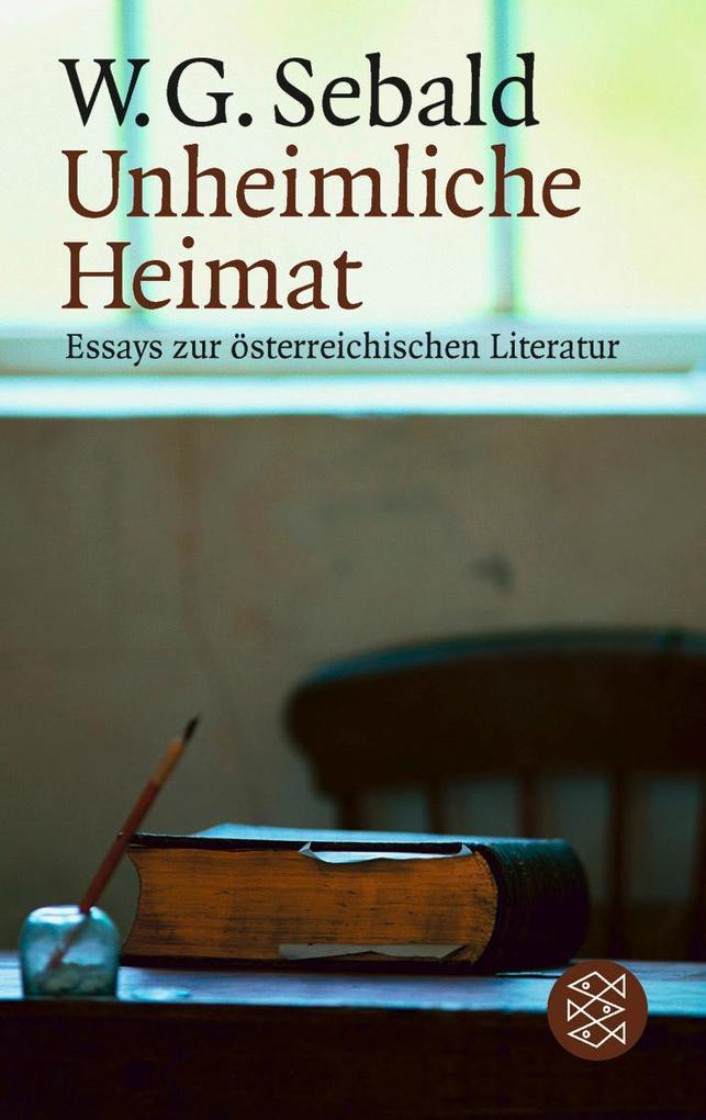 Unheimliche Heimat als Taschenbuch von Winfried G. Sebald