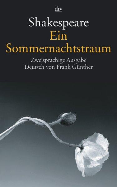 Ein Sommernachtstraum als Taschenbuch von William Shakespeare, Frank Günther