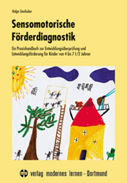 Sensomotorische Förderdiagnostik als Buch von Helga Sinnhuber