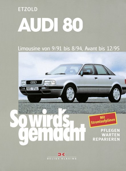 So wird's gemacht. Audi 80 als Buch von Rüdiger Etzold