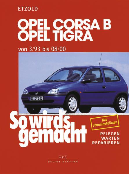 Opel Corsa B / Opel Tigra als Buch von Hans-Rüdiger Etzold