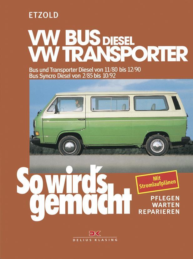 So wird's gemacht, VW-Bus Diesel 1,6 l/37kW (50 PS) als Buch von
